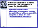 post oncale decisions on same sex harassment law schmedding v tnemec co 8th cir 19991
