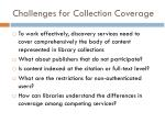 challenges for collection coverage