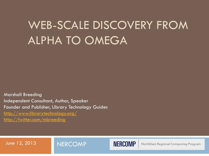 web scale discovery from alpha to omega n.