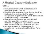 a physical capacity evaluation can