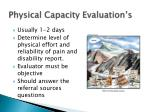 physical capacity evaluation s