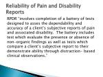 reliability of pain and disability reports