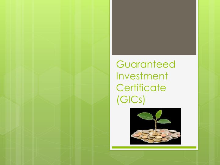 guaranteed investment certificate gics n.