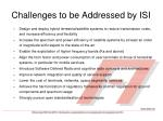 challenges to be addressed by isi