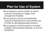 plan for use of system