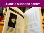 janine s success story