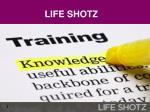 life shotz