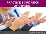 practice edification of others