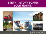 step 4 story board your motive