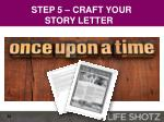 step 5 craft your story letter