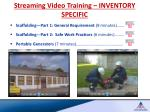 streaming video training inventory specific