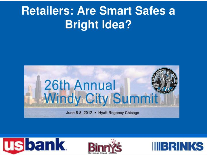 retailers are smart safes a bright idea n.