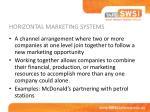 horizontal marketing systems
