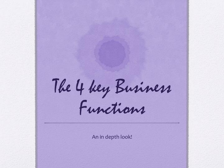 the 4 key business functions n.
