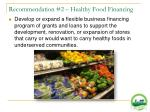 recommendation 2 healthy food financing