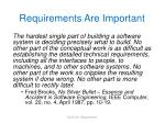 requirements are important