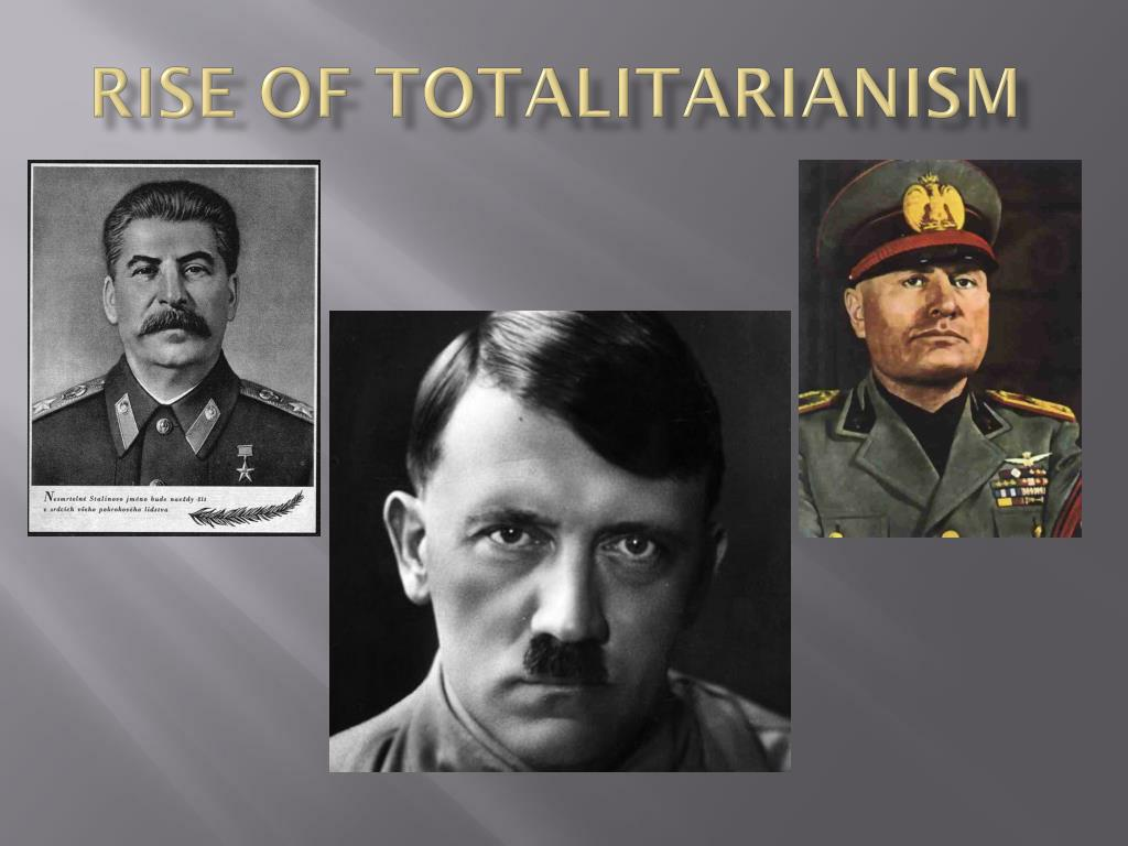 Rise of totalitarianism. totalitarianism. 2019-01-22
