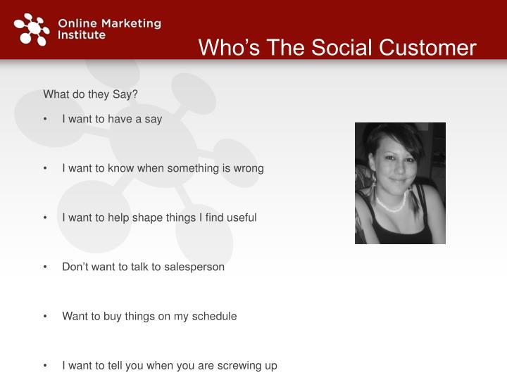Who's The Social Customer