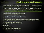 certification and awards1