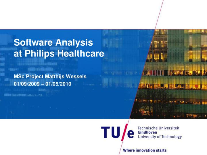 software analysis at philips healthcare n.
