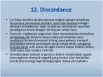 12 discordance