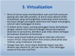 3 virtualization