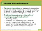 strategic aspects of recruiting