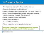 3 product or service