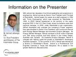 information on the presenter