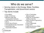 who do we serve