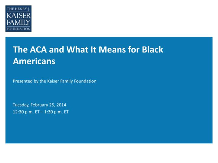 the aca and what it means for black americans n.