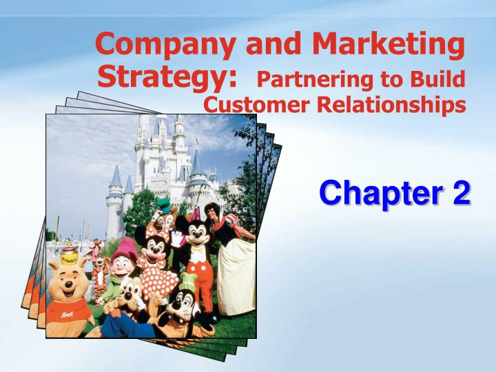 company and marketing strategy partnering to build customer relationships n.