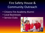 fire safety house community outreach