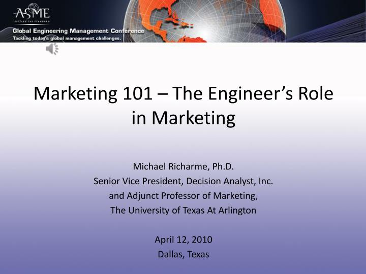 marketing 101 the engineer s role in marketing n.