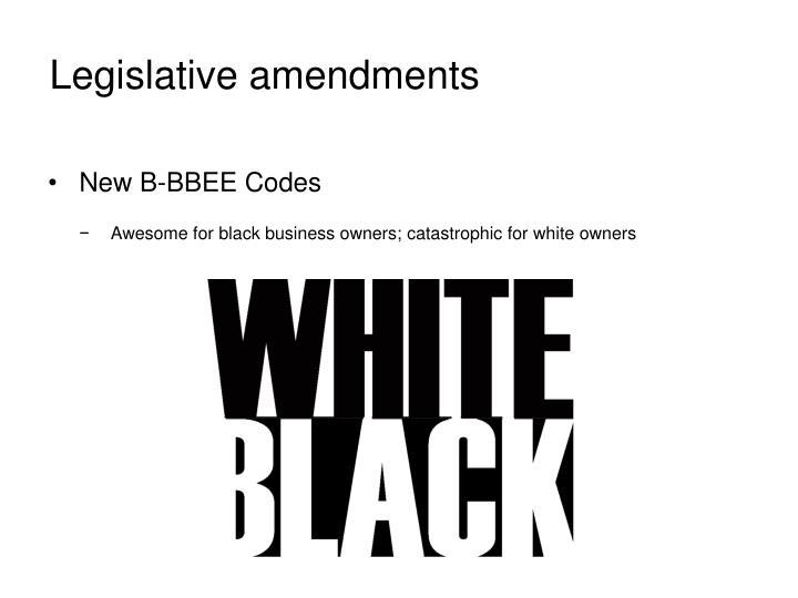 Legislative amendments