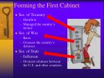 forming the first cabinet