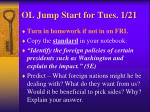 ol jump start for tues 1 21