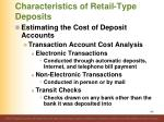 characteristics of retail type deposits11