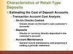 characteristics of retail type deposits12