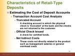characteristics of retail type deposits13