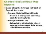 characteristics of retail type deposits14
