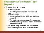 characteristics of retail type deposits3