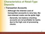 characteristics of retail type deposits4