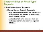 characteristics of retail type deposits6