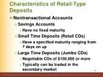 characteristics of retail type deposits7