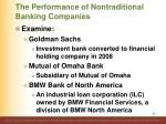 the performance of nontraditional banking companies1