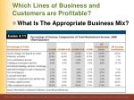 which lines of business and customers are profitable7