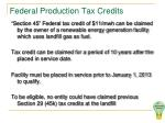 federal production tax credits
