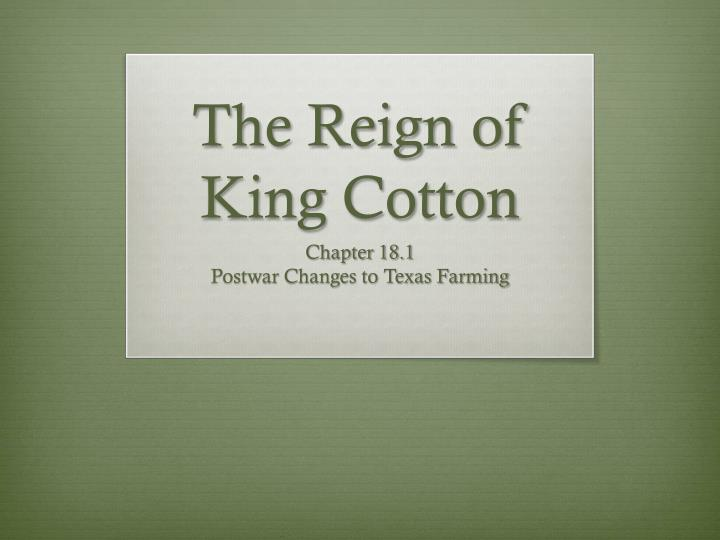 the reign of king cotton n.