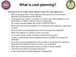 what is cost planning1